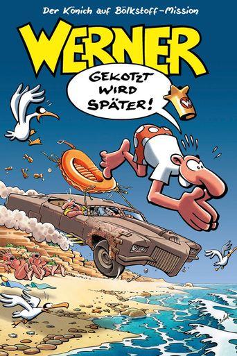 Werner - Gekotzt wird später! Poster