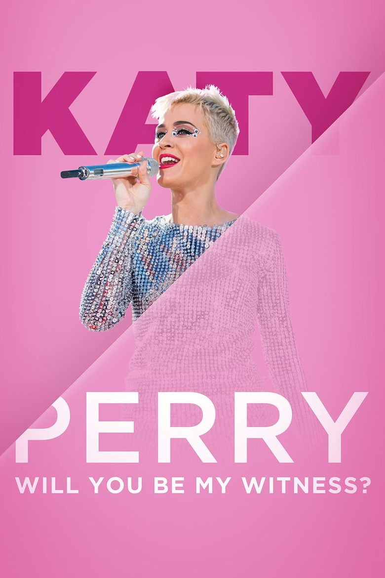 Katy Perry: Will You Be My Witness? Poster