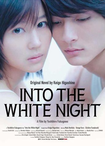 Into the White Night Poster