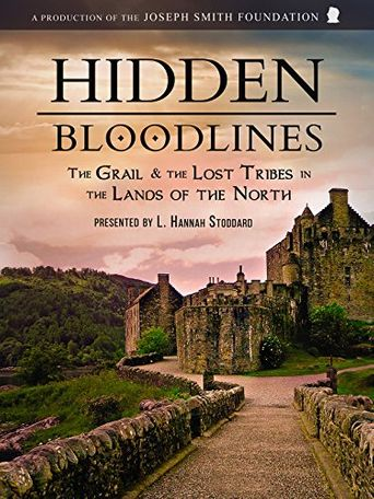 Hidden Bloodlines: The Grail & the Lost Tribes in the Lands of the North Poster