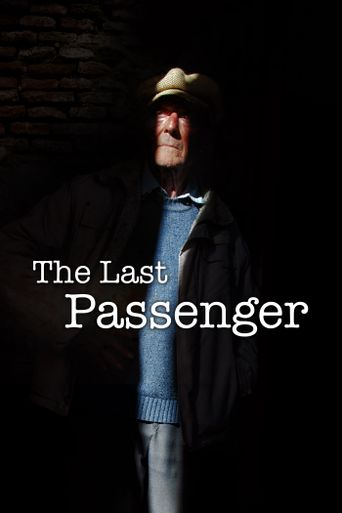 The Last Passenger: A True Story Poster