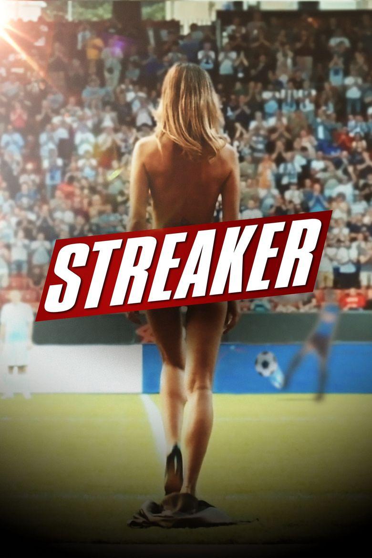 Streaker Poster
