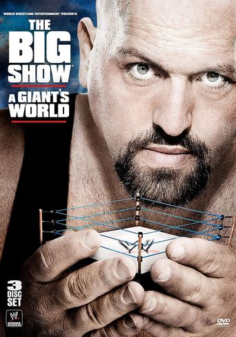 WWE: The Big Show: A Giant's World Poster