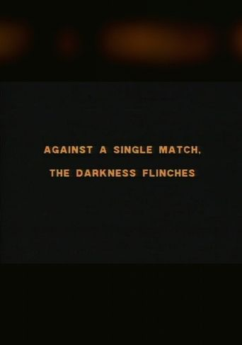 Against a Single Match, The Darkness Flinches Poster
