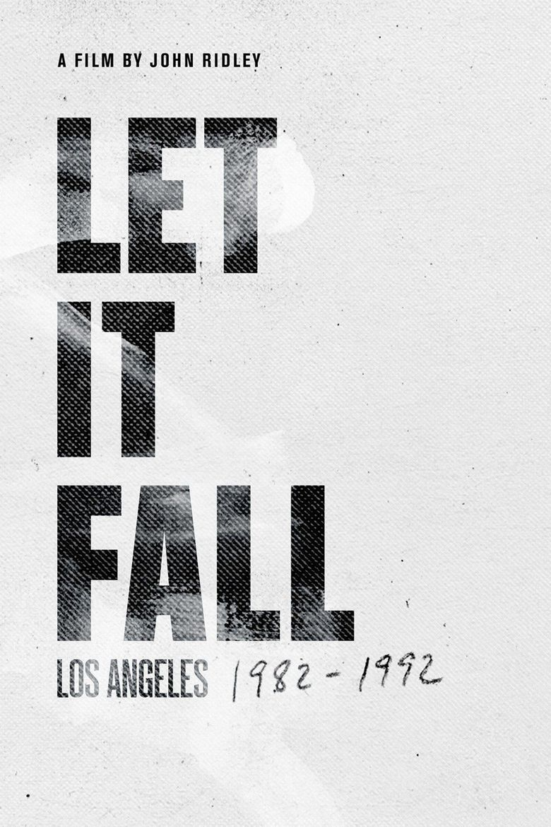 Let It Fall: Los Angeles 1982-1992 Poster