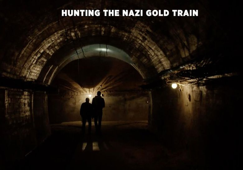 Hunting the Nazi Gold Train Poster