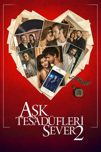 Aşk Tesadüfleri Sever 2 Poster
