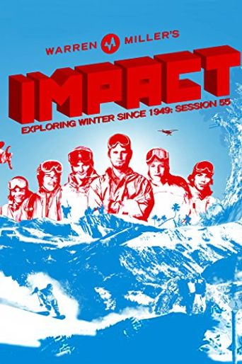 Watch Warren Miller's Impact
