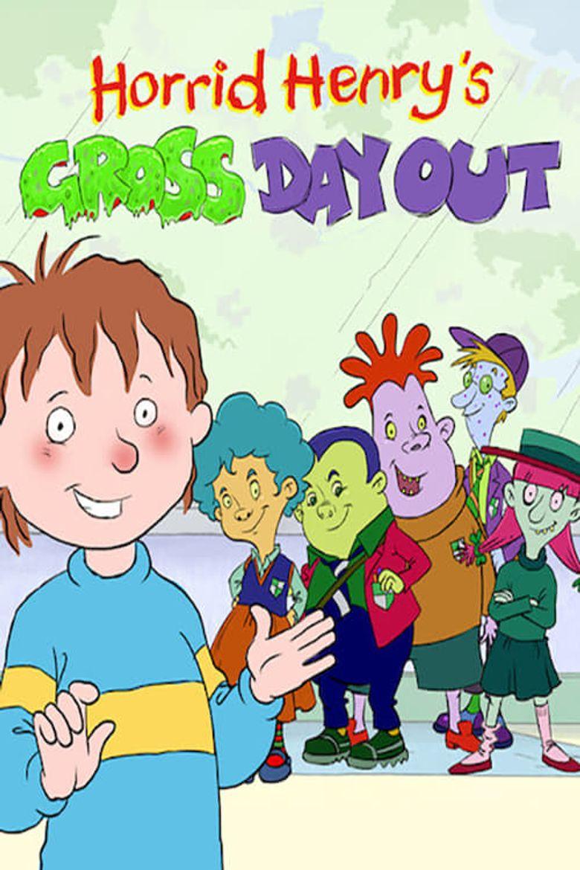 Horrid Henry's Gross Day Out Poster