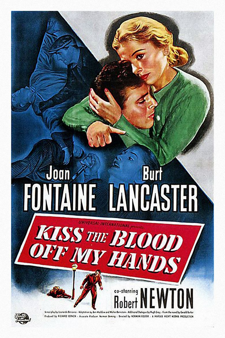 Kiss the Blood Off My Hands Poster