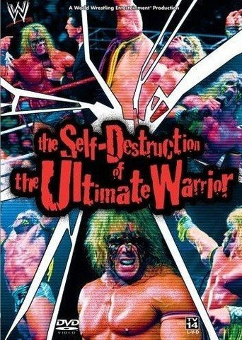 WWE: The Self Destruction of the Ultimate Warrior Poster