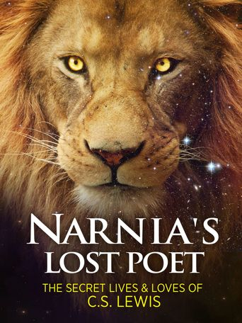 Narnia's Lost Poet: The Secret Lives and Loves of C.S. Lewis Poster