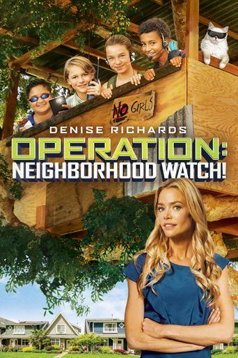 Operation: Neighborhood Watch! Poster