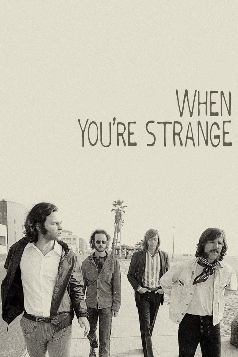 Watch When You're Strange