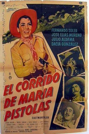 El corrido de María Pistolas Poster