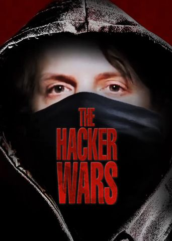 The Hacker Wars Poster
