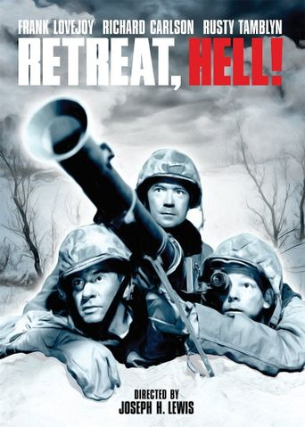 Retreat, Hell! Poster