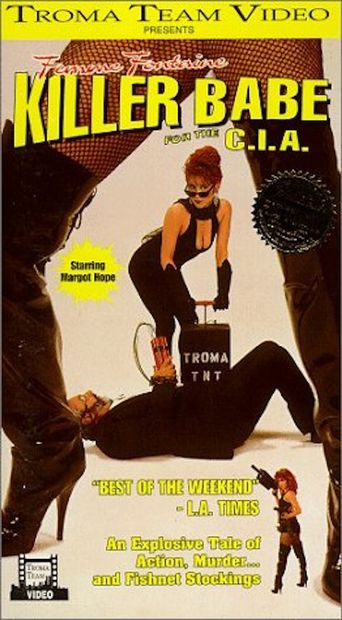 Femme Fontaine: Killer Babe for the C.I.A. Poster