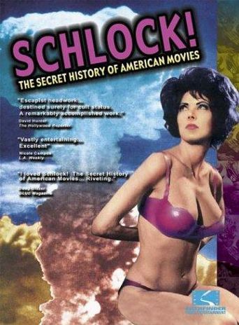 Schlock! The Secret History of American Movies Poster