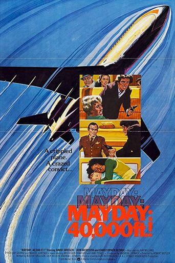 Mayday at 40,000 Feet! Poster