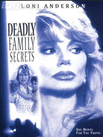 Deadly Family Secrets Poster