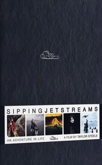 Sipping Jetstreams: An Adventure in Life Poster