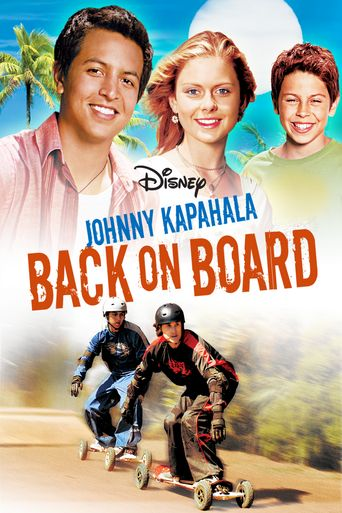 Watch Johnny Kapahala - Back on Board