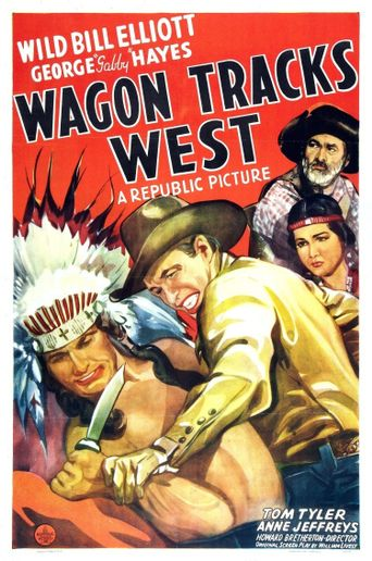 Wagon Tracks West Poster