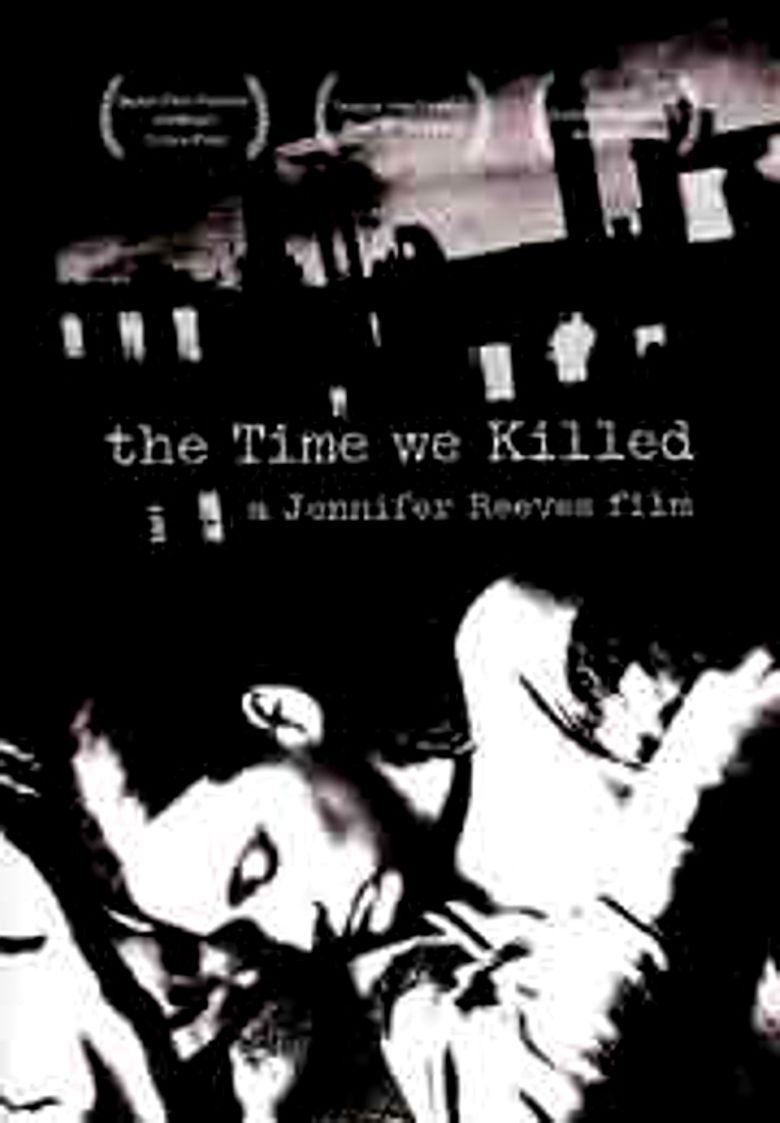 The Time We Killed Poster