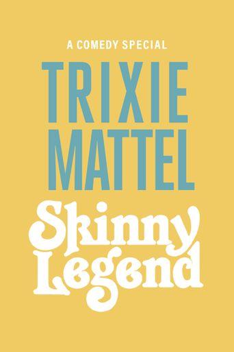 Trixie Mattel: Skinny Legend Poster