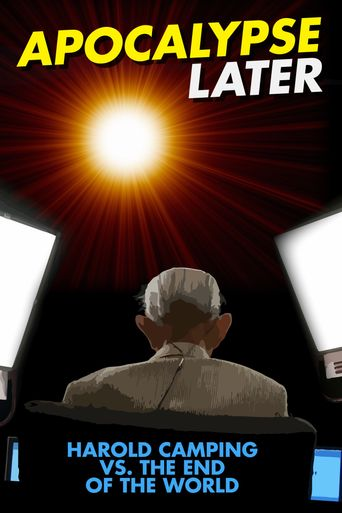 Apocalypse Later: Harold Camping vs The End of the World Poster