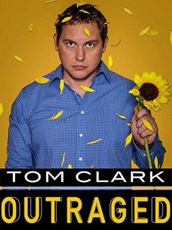 Tom Clark: Outraged Poster