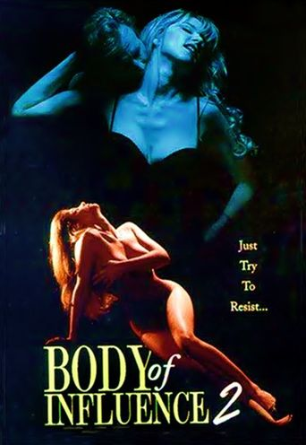 Body of Influence 2 Poster