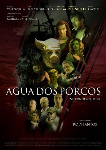 Agua dos porcos Poster