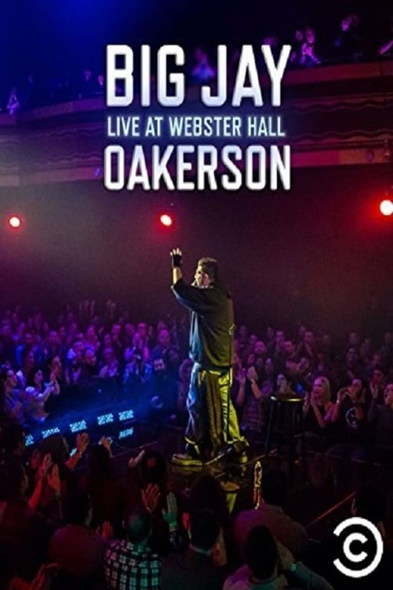 Big Jay Oakerson: Live at Webster Hall Poster