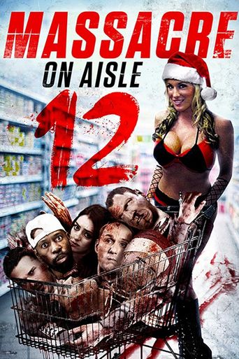 Massacre on Aisle 12 Poster