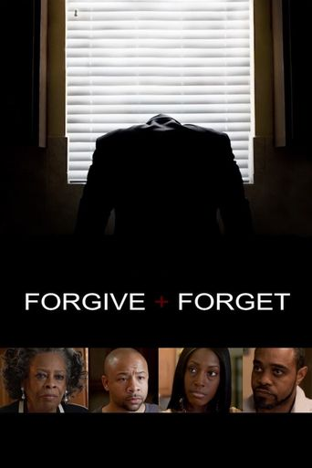Forgive and Forget Poster