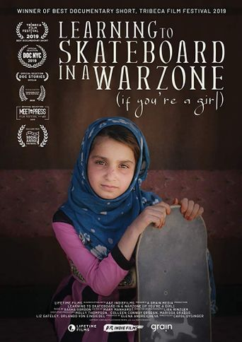 Learning to Skateboard in a Warzone (If You're a Girl) Poster