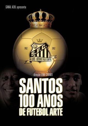 Santos, 100 Years of Playful Soccer Poster