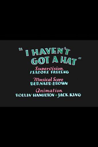 I Haven't Got a Hat Poster