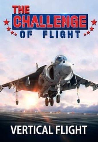 The Challenge of Flight - Vertical Flight Poster