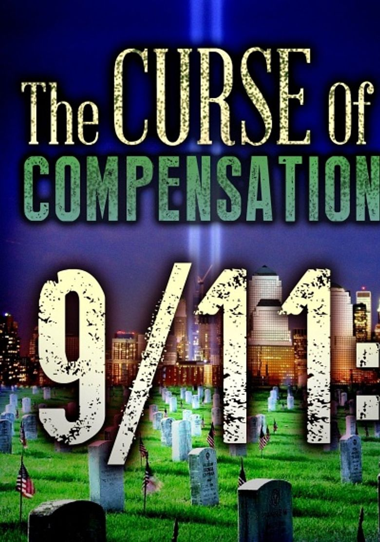 9/11: The Curse of Compensation Poster