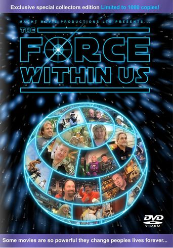 The Force Within Us Poster