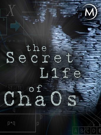 Watch The Secret Life of Chaos
