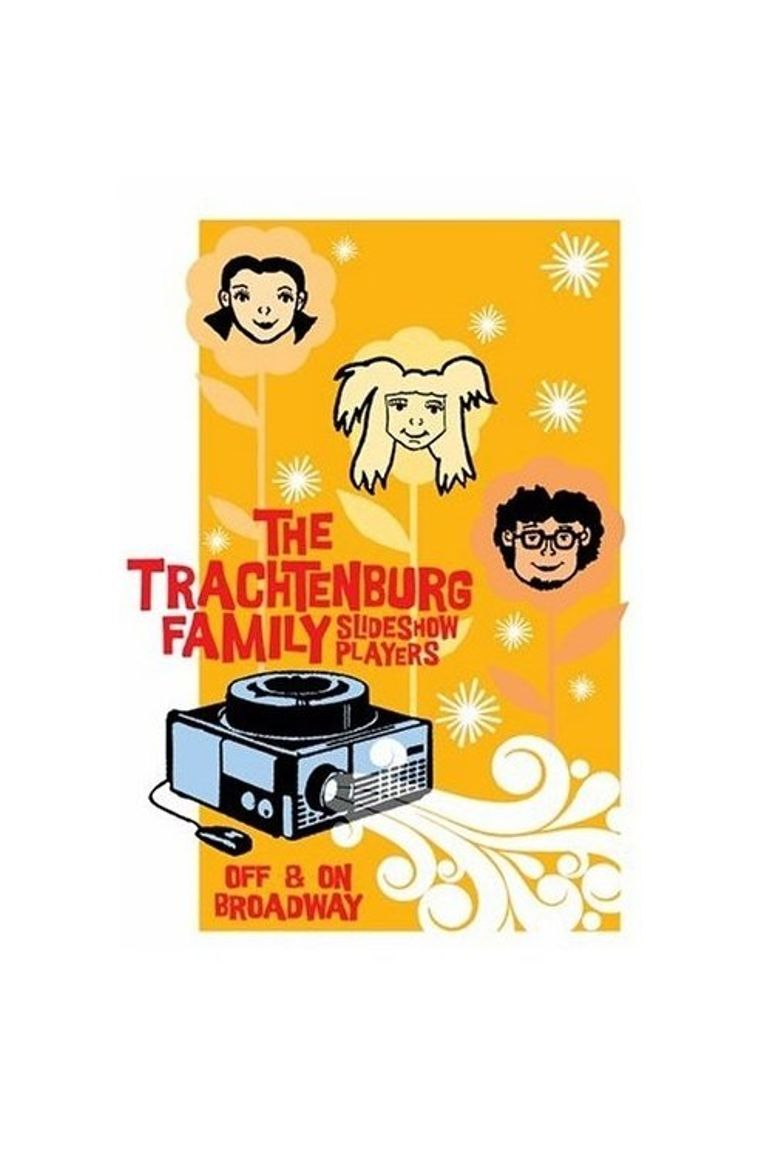 The Trachtenburg Family Slideshow Players: Off & On Broadway Poster