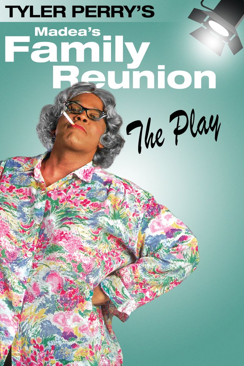 Tyler Perrys Madeas Family Reunion The Play 2002 Where To Watch It Streaming Online