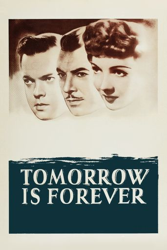 Tomorrow Is Forever Poster