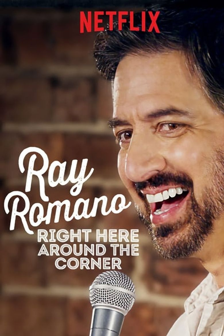 Ray Romano: Right Here, Around the Corner Poster