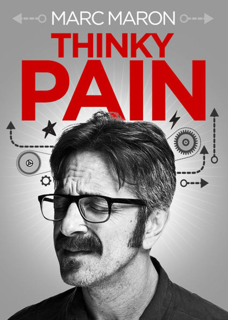 Marc Maron: Thinky Pain Poster