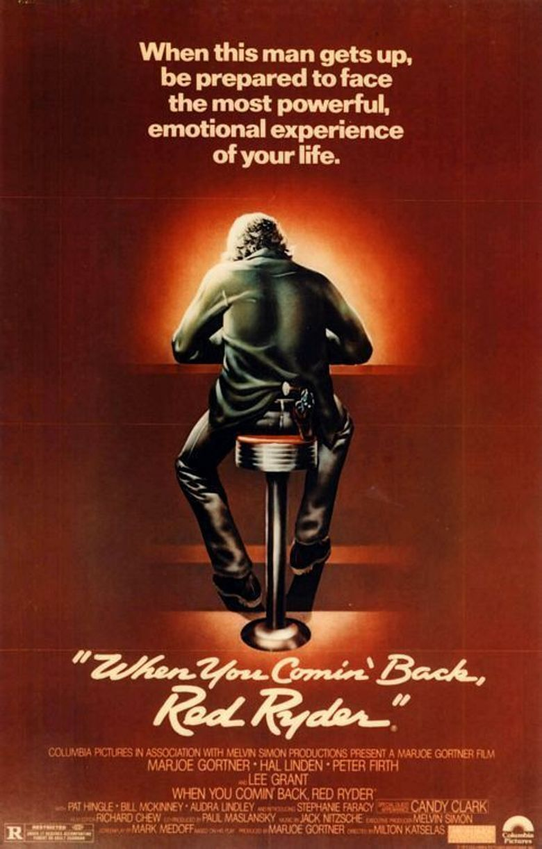 When You Comin' Back, Red Ryder? Poster